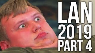 LAN PARTY WITH ANOMALY AND FRIENDS 2019 (PART 4)