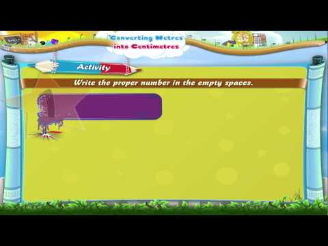 Learn Grade 3 - Maths - Converting Meters into Centimeters