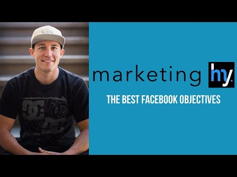The Best Facebook Objectives | Video Marketing