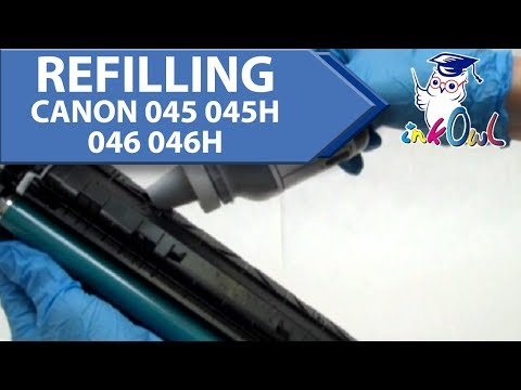 How to Refill CANON 045, 045H, 046, 046H Cartridges