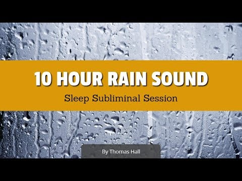 Bring Love into Your Life - (10 Hour) Rain Sound - Sleep Subliminal Session - By Thomas Hall