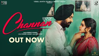 Channan - Nimrat Khaira (Full Song)Tarsem Jassar, Simi Chahal | Latest Punjabi Songs 2019