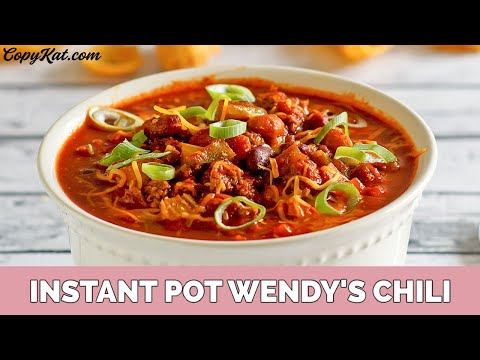How to Make Instant Pot Wendys Chili