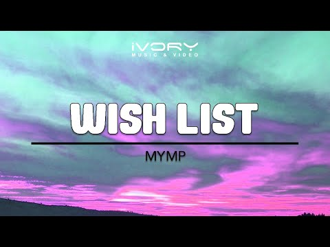 MYMP | Wish List | Official Lyric Video