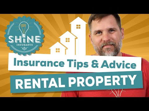 Rental Property Insurance: Tips & Advice