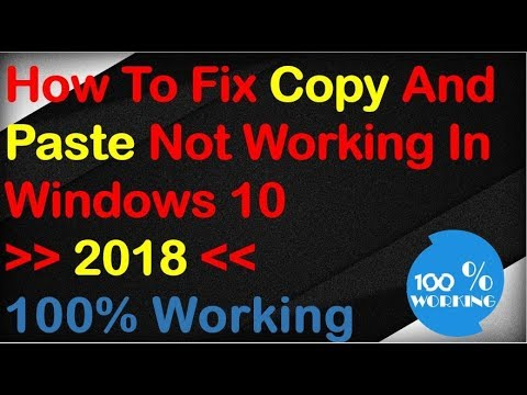 How To Fix Copy And Paste Not Working In Windows 10 | 2018