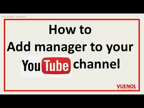 how to assign a manager to your youtube account