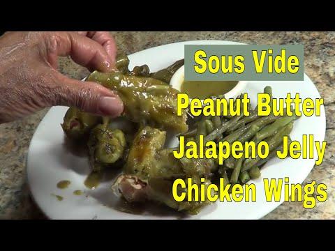 Sous Vide Peanut Butter Jalapeno Jelly  Chicken Wings