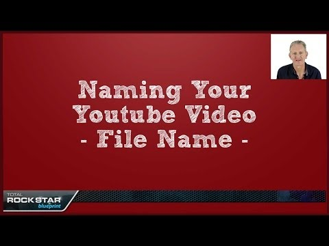 Naming Your Youtube Video Filename