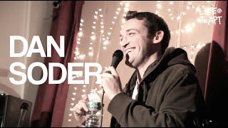 Dan Soder | Stand Up Comedy | Full Set