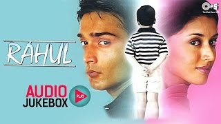 Rahul Audio Songs Jukebox | Neha, Jatin Garewal, Child Yash | Superhit Hindi Songs