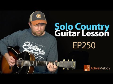 Country Solo Guitar Lesson - Play a Country Style Composition With No Accompaniment - EP250