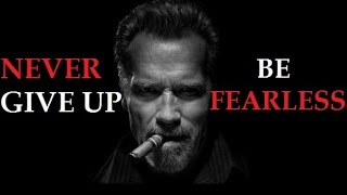 Never Give Up On Your Dreams - Arnold Schwarzenegger Motivational Video