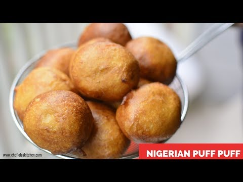 How to Make Nigerian Puff Puff  - Chef Lola's Kitchen