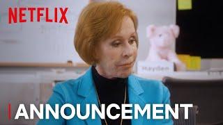 A Little Help with Carol Burnett: Instagram 101 | Premiere Date & Guest Announcement | Netflix