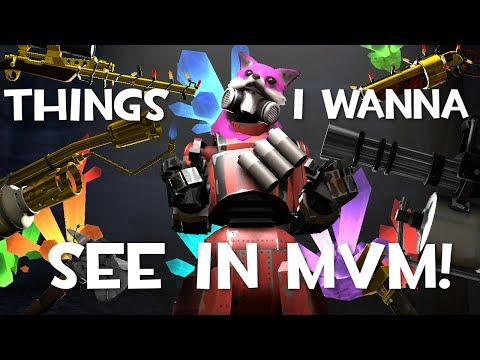 TF2: Changes I'd Like to See in MvM! (feat. Doplr & Sam_Salty)