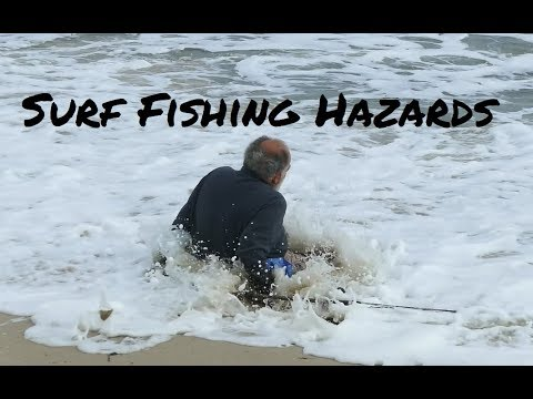 Surf Fishing Hazards