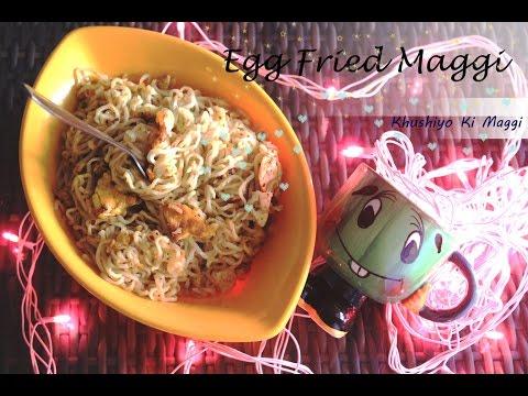 ♥EGG Fried MAGGI♥FRIED Egg MAGGI♥Fried MAGGI EGG version