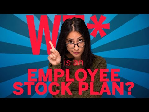 What is an Employee Stock Plan? | What the Finance