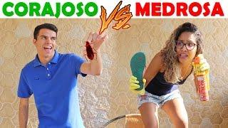 CORAJOSO VS MEDROSA!  - KIDS FUN