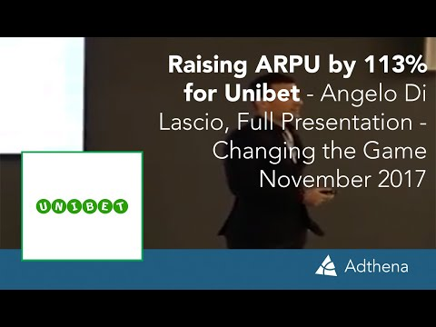 Raising ARPU by 113% for Unibet - Angelo Di Lascio, Full Presentation