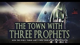 The Town With Three Prophets