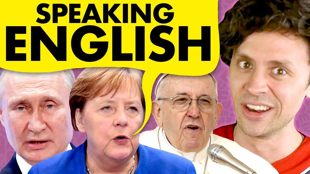 Listen to world leaders speak English!
