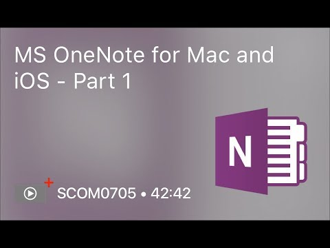 SCOM0705 - MS OneNote for Mac and iOS - Part 1 - Preview