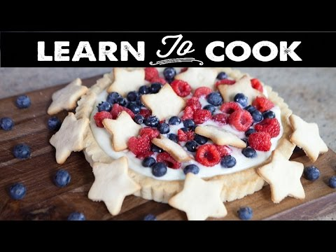 Learn To Cook: How To Make 4th of July Tart