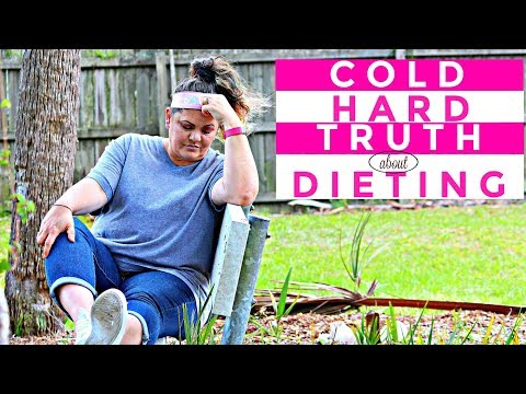 COLD HARD TRUTH ABOUT DIETING