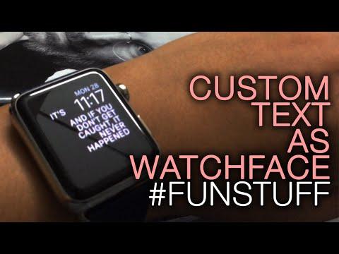 Custom Text On Your Apple Watch Face Funstuff
