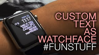 Custom Text On Your Apple Watch Face Funstuff