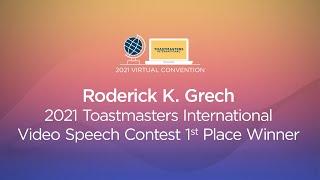 2021 Toastmasters International Video Speech Contest 1st Place Winner: Roderick K. Grech