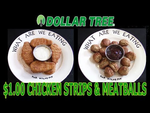 Dollar Tree $1.00 Chicken Fingers & OMG Meatballs - WHAT ARE WE EATING?? - The Wolfe Pit