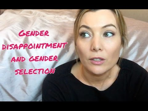 GENDER DISAPPOINTMENT, GENDER SELECTION AND THE SHETTLES METHOD