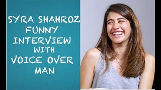 Syra Sheroz Funny Interview with Voice Over Man - EPISODE 15