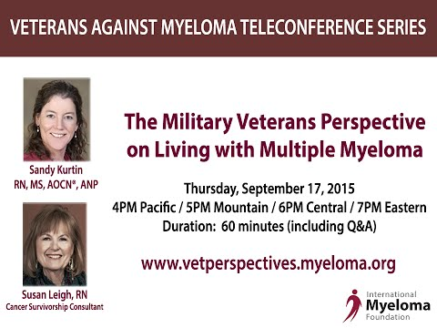 The Military Veterans Perspective on Living with Multiple Myeloma
