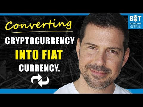 Converting Cryptocurrency to Dollars, Euros or Yen (Fiat) - George Levy