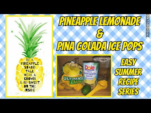 Pineapple Lemonade & Pina Colada Popsicles♡Easy Summer Recipes Series