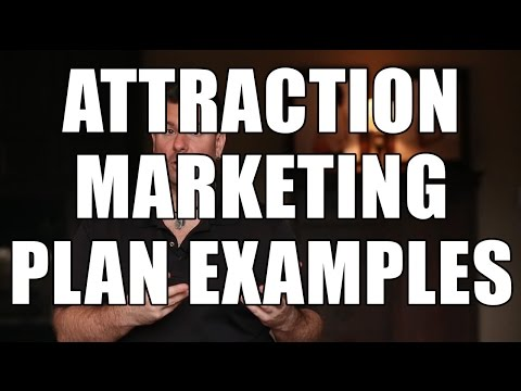Marketing Plan Example - Here's 3 Attraction Marketing Techniques for Your Business