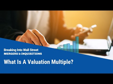 What Is A Valuation Multiple?