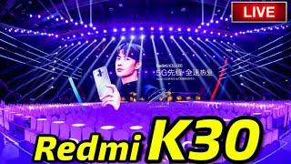 Redmi K30 LAUNCH EVENT