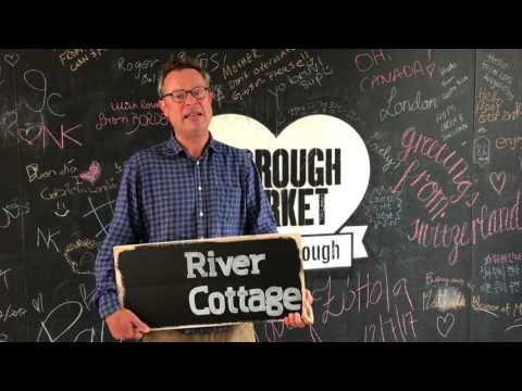 River Cottage at Borough Market