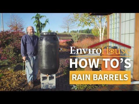 Rain Barrels - EnviroHouse How To
