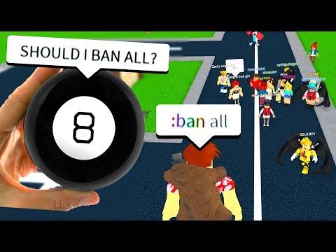 MAGIC 8 BALL DECIDES ADMIN COMMANDS! (Roblox)