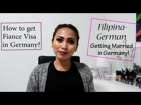 FIANCE VISA REQUIREMENTS IN GERMANY | FILIPINA- GERMAN GETTING MARRIED IN GERMANY