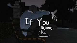 Bigbang - If You ( subindo )   indolirik   lirik terjemahan Indonesia