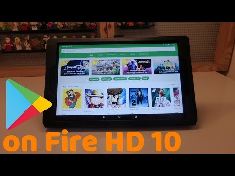 How to Install Google Play Store on the Fire HD 10 (2017)