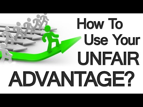 How To Harness Your Unfair Advantage   3 Ways To Leverage Your Uniqueness As A Human Being