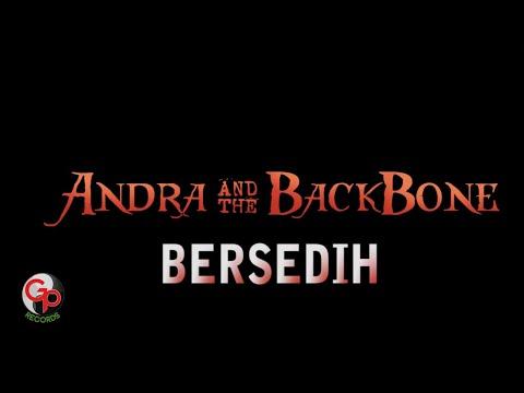Andra And The Backbone Bersedih